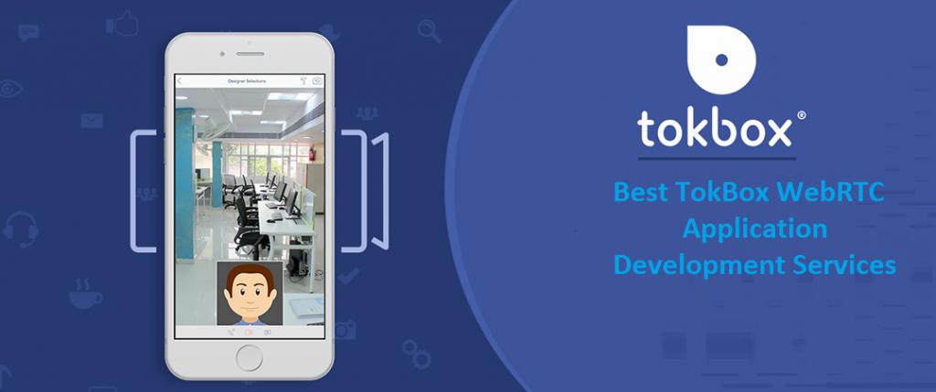Best TokBox WebRTC Application Development Services