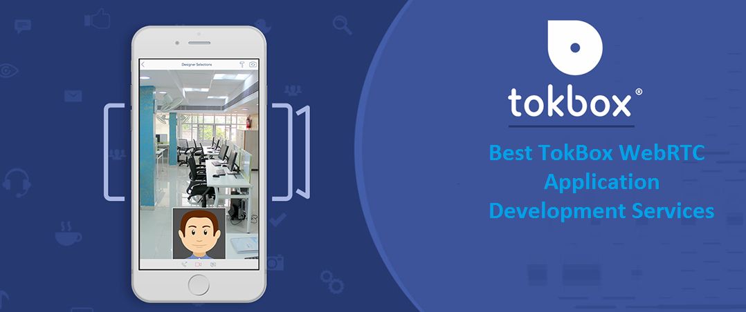 Best TokBox WebRTC Application Development Services